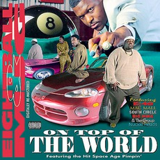 On Top Of The World mp3 Album by 8Ball & MJG
