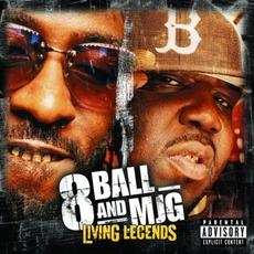 Living Legends mp3 Album by 8Ball & MJG