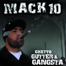 Ghetto, Gutter & Gangsta