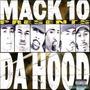 Mack 10 Presents Da Hood