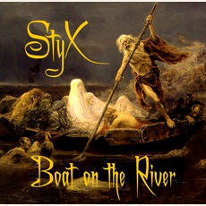 Boat On The River mp3 Artist Compilation by Styx