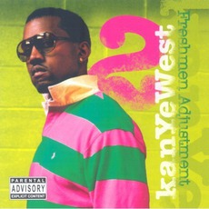 Freshmen Adjustment, Volume 2 by Kanye West