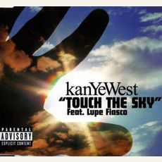 Touch The Sky by Kanye West