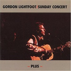 Sunday Concert mp3 Live by Gordon Lightfoot