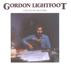 Cold On The Shoulder mp3 Album by Gordon Lightfoot