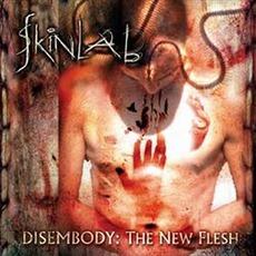 Disembody: The New Flesh mp3 Album by Skinlab