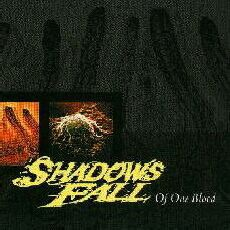 Of One Blood mp3 Album by Shadows Fall