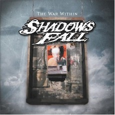 The War Within mp3 Album by Shadows Fall