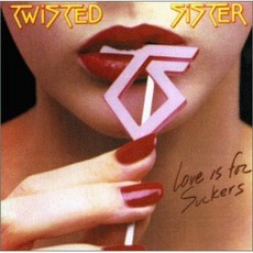 Love Is For Suckers mp3 Album by Twisted Sister