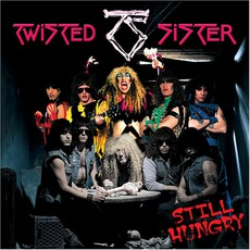 Still Hungry mp3 Album by Twisted Sister