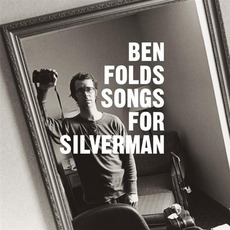 Songs For Silverman mp3 Album by Ben Folds