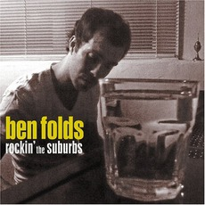 Rockin' The Suburbs mp3 Album by Ben Folds