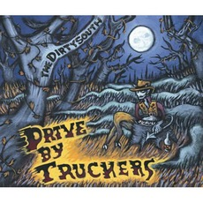 The Dirty South mp3 Album by Drive-By Truckers