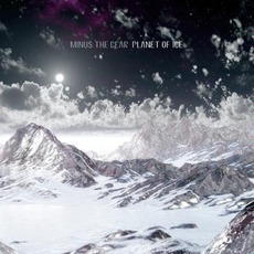 Planet Of Ice mp3 Album by Minus The Bear