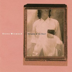 Refugees Of The Heart mp3 Album by Steve Winwood