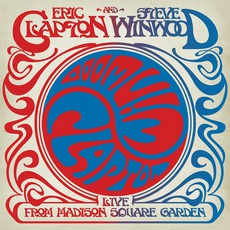 Live From Madison Square Garden mp3 Album by Steve Winwood & Eric Clapton