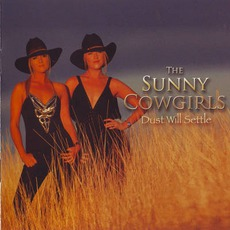 Dust Will Settle by The Sunny Cowgirls