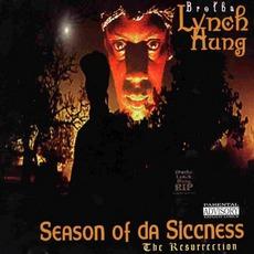 Season Of Da Siccness (The Resurrection) mp3 Album by Brotha Lynch Hung