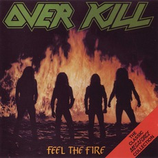 Feel The Fire mp3 Album by Overkill