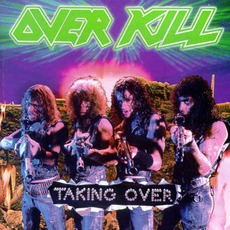 Taking Over mp3 Album by Overkill