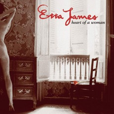 The Heart Of A Woman mp3 Album by Etta James