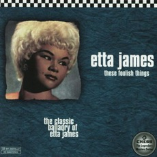 These Foolish Things mp3 Album by Etta James
