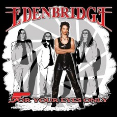 For Your Eyes Only mp3 Single by Edenbridge