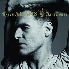Bare Bones (Best Of-Live) mp3 Live by Bryan Adams