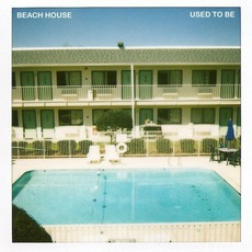 Used To Be mp3 Single by Beach House