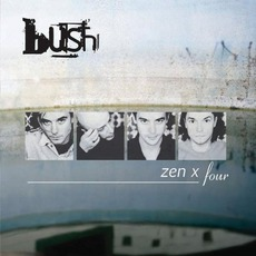 Zen X Four mp3 Live by Bush