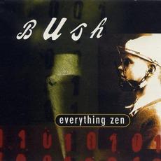 Everything Zen mp3 Single by Bush