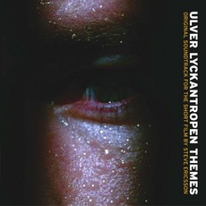 Lyckantropen Themes by Ulver