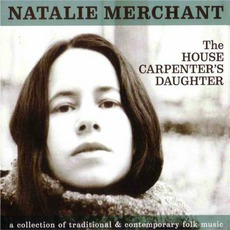 The House Carpenter's Daughter mp3 Album by Natalie Merchant