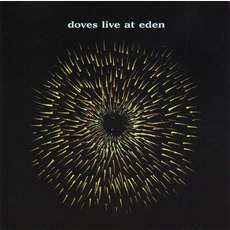 Live At Eden mp3 Album by Doves