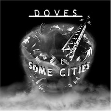 Some Cities mp3 Album by Doves