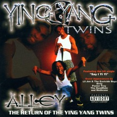 Alley... The Return Of The Ying Yang Twins