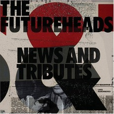 News And Tributes mp3 Album by The Futureheads