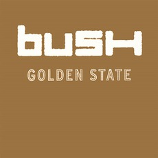Golden State mp3 Album by Bush