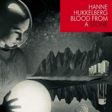 Blood From A Stone mp3 Album by Hanne Hukkelberg