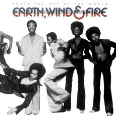 That's The Way Of The World mp3 Album by Earth, Wind & Fire