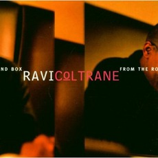 From The Round Box mp3 Album by Ravi Coltrane