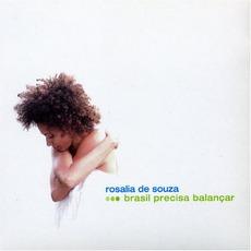 Brasil Precisa Balançar mp3 Album by Rosalia De Souza