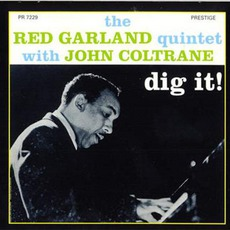 Dig It! mp3 Album by Red Garland Quintet