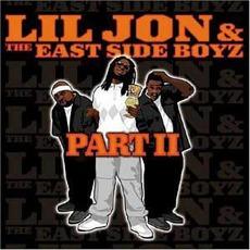 Part II mp3 Album by Lil Jon & The East Side Boyz