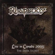 Live In Canada 2005: The Dark Secret mp3 Live by Rhapsody