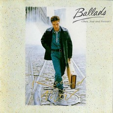 Ballads (Then, Now And Forever) mp3 Artist Compilation by Richard Marx