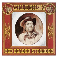 Red Headed Stranger mp3 Album by Willie Nelson