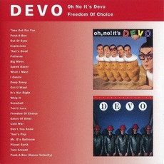 Oh No It's Devo / Freedom Of Choice mp3 Album by Devo
