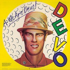 Q: Are We Not Men? A: We Are Devo! mp3 Album by Devo