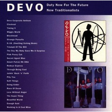Duty Now For The Future / New Traditionalists mp3 Album by Devo